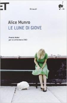 Raccolta di romanzi dell'autrice canadese Premio Nobel per la letteratura 2013